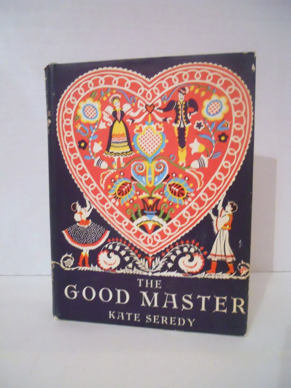 The Good Master by Kate Seredy