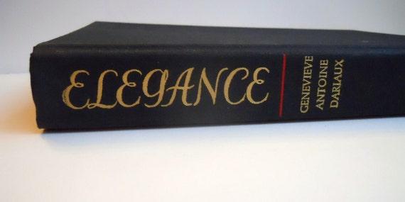 First Edition Elegance - Genevieve Antoine Dariaux