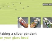 Tutorial for Making a Silver Pendant for Glass Beads, English Version, Written By Melanie Moertel, Lampwork, Jewelry Making Tutorial, PDF