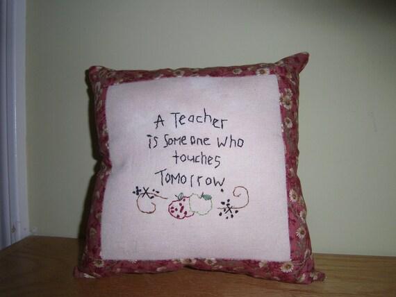 Teacher Pillow , Primitive, Folk Art,  Hand Embroidered