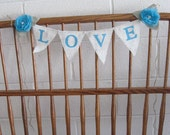 Tiffany Blue Rose and White Burlap LOVE Banner - shabby chic wedding photo prop