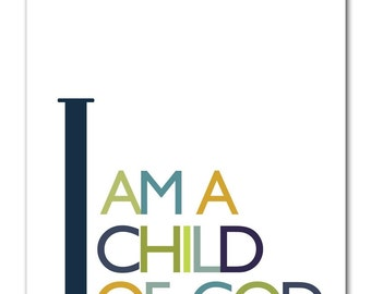i am a child of god 8x10 print - blues