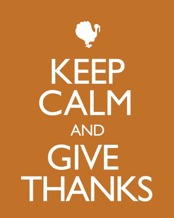 BOGO SALE keep calm and give thanks - thanksgiving poster.