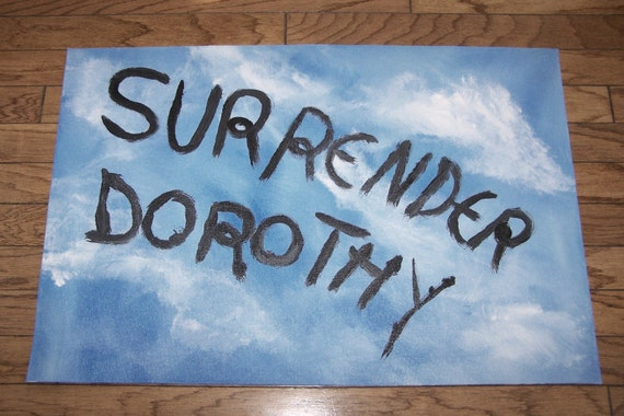 SALE      Surrender Dorothy  Floorcloth** Ready to ship**