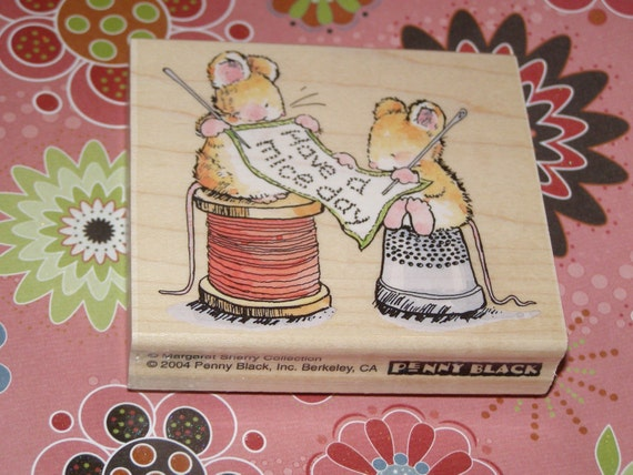 Have a  Mice Day wood mounted Rubber Stamp from Penny Black