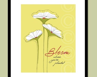 Bloom Where You're Planted - Yellow word art print