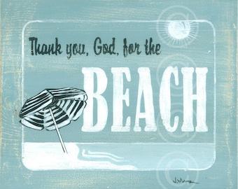 BEACH art print Thank you, God