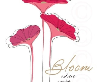 Bloom Where You're Planted - Pink