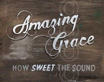 Christian Art - Amazing Grace How Sweet The Sound - chocolate brown