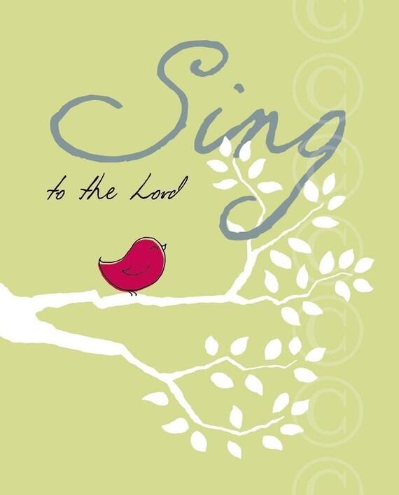 Sing to the Lord Christian Art - green art print