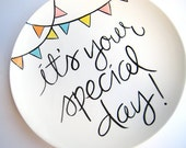 It's Your Special Day Small Plate by Aedriel Originals