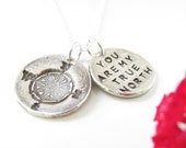 You Are My True North Necklace - Two Disk Design with Compass- Hand Made from Fine Silver - Sterling Chain - Made To Order
