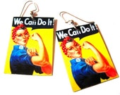 We Can Do It Vintage WWII Poster Rosie the Riveter Feminist Earrings Photo Jewelry