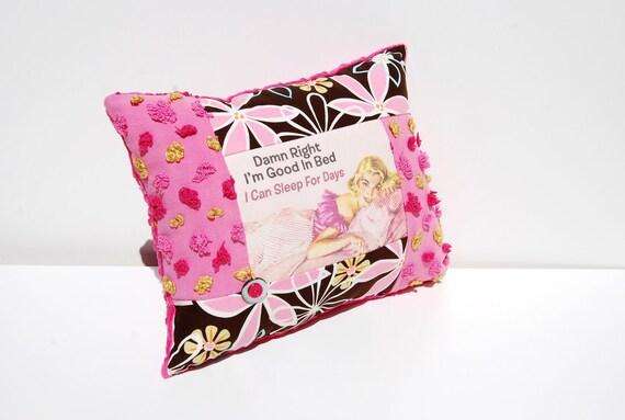 Good In Bed - Chenille Pillow - Pop Art Retro Humor Vintage Chenille Handmade Pillow