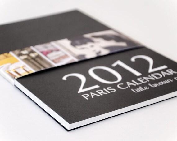 Calendar 2012 -- Paris Photography Calendar  - French Art Prints - Wall Calendar - Calendar Sale