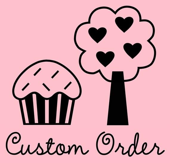 Custom Order for K