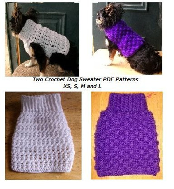 Crochet Xl Dog Sweater : ... Crochet Dog Sweater 2 PDF Patterns for XS S M L for Small Breed Dogs