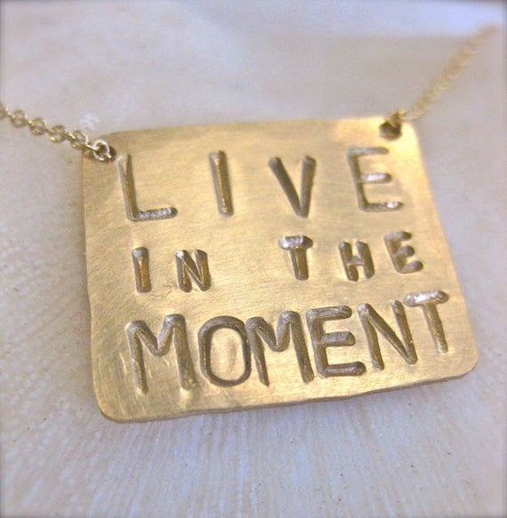 Inspiring Words Jewelry - Live in the Moment