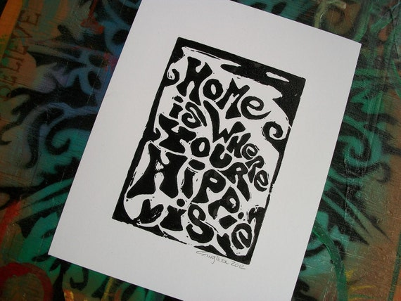 Hippie Art, Hippie Home Decor, Original lino print, linocut print, block print, Hippie house, black and white, home is where