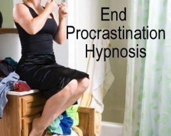 End Procrastination Hypnosis Procrastinating Cure Procrastinator Help CD or mp3 Download. Make Changes Now. Start Changing Your Life.