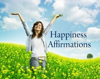 Happiness Affirmations. Affirmations to promote health and wellness. Listen anytime to boost a positive state of mind.