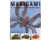 Makigami:  Recycle Newspaper into Beautiful (and durable) Jewelry