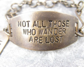 Not All those who wander are lost,  LOTR Bracelet, Quote Bracelet, Lord of the Rings Bracelet