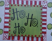 Ho Ho Ho Colorful Wooden Door Plaque/Sign