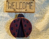 SALE - Lady Bug  WELCOME Sign - WAS 6.95