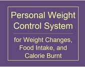 Reserved for Gurapu -- Personal Weight Control System for Weight Changes, Calorie Intake, and Calorie Burnt on Workout, Excel Model for MS Office 97 to 2003