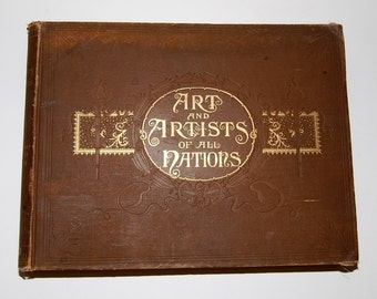 Antique Folio Book Art and Artists of All Nations, circa 1894