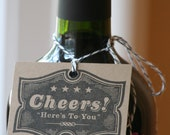 Cheers, Here's to You tags for gifts - Wine Hangtag - Wine Tag