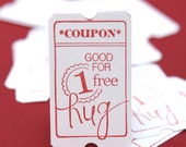 Free Hug Ticket Coupon - Love Coupons  - Hand Stamped