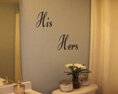 His  Hers Wall Decal/Sticker/Lettering/Transfer