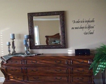 Coco Chanel Quote-In order to be irreplaceable, one must always be different Wall Decal Sticker