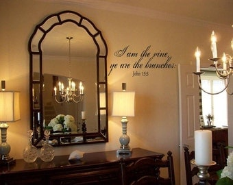 Wall Decal Quote I am the vine ye are the branches John 15 5 wall decal wall words wall tattoo sticker transfer
