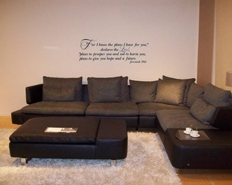 Wall Decal Wall Transfer Jeremiah 29 For I know the plans I have for you declares the Lord Wall Decal