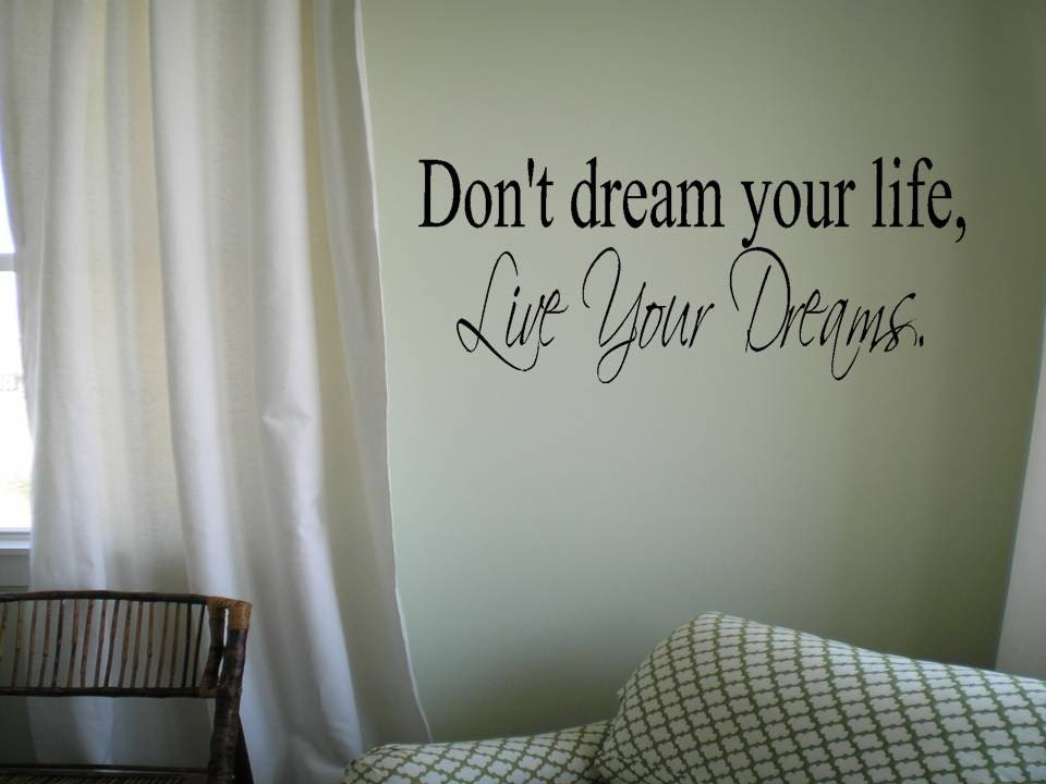 Wall Decals Dream Quotes Wall Decal Quote Don't Dream