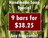 BULK Handmade Soap Bar Special 9 pack -Buy More,Save More- price break, discounted, assorted scents, fragrances, vegan, natural, organza bag