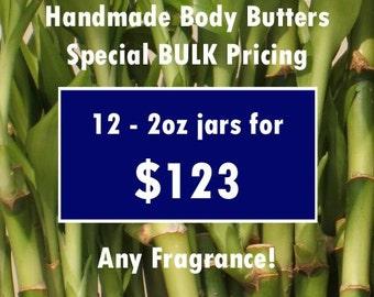 BULK Handmade Body Butter Special -Buy More, Save More-12pk-wholesale,price break,deep moisturizer,moisturizing,organic,foot cream,dry hands
