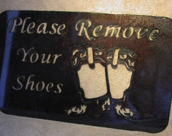 Please Remove your Shoes  - Metal art - Custom Sign