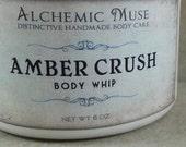 Amber Crush - Body Whip - Amber Resins, Patchouli, Bourbon Vanilla
