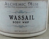 Wassail - Body Whip - Mulled Apple Cider, Spice, Dark Patchouli  - Limited Edition