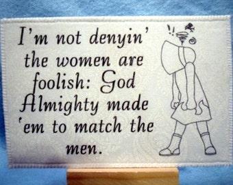 SinBonnet Sue women are foolish Homemade Fabric Postcard