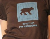 SHUT UP I'M AWESOME - Sky Blue on Brown - Girly Tee - IN STOCK NOW