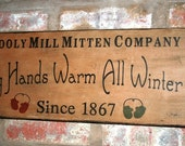 Large Wooly Mill Mitten Company Primitive Sign
