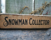 Snowman Collector Chunky Shelf Sitter