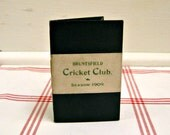 RESERVED for pacmedia 1909 Cricket Club ...vintage bruntsfield scorecard