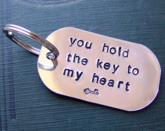 Hand Stamped Keychain...you hold the key to my heart