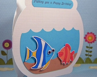 Birthday Card - Fishing You A Happy One, Fish Bowl Shaped